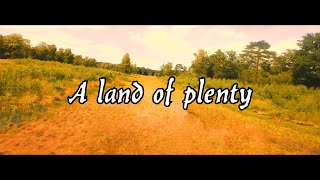 A land of plenty: part 1, 2 & 3 (cruising/freestyle FPV)