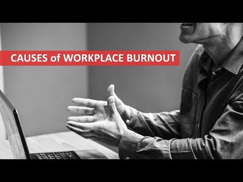 Causes of Workplace Burnout