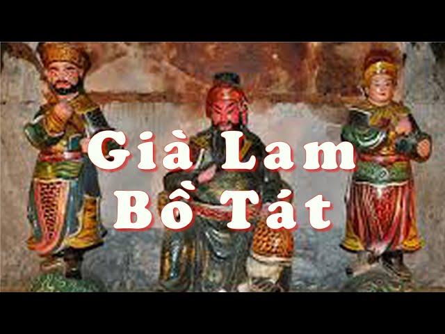 Truyền thuyết Già Lam Bồ Tát