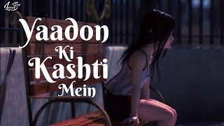 Yaadon Ki Kashti Mein (Lyrics) | Animation Video Songs