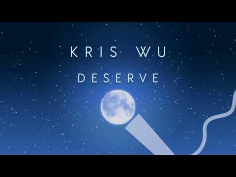 Kris Wu - Deserve (Karaoke Version) ft. Travis Scott