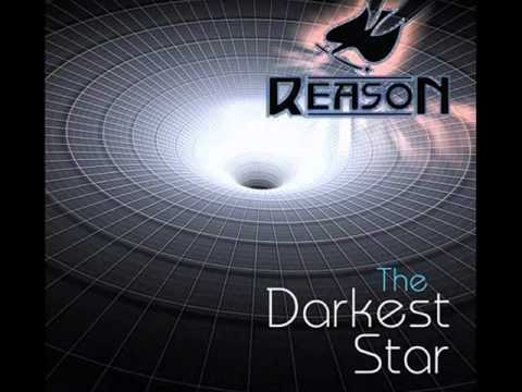 Reason-The Darkest Star