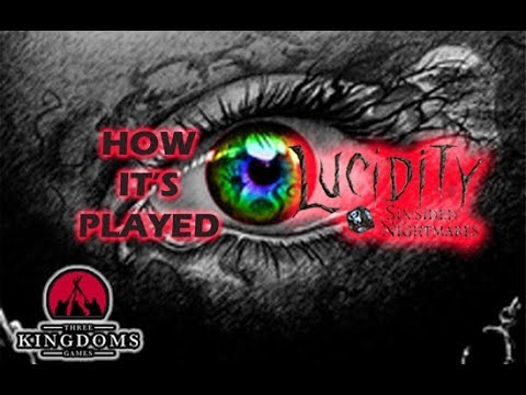 Lucidity- How It's Played