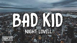 Night Lovell - BAD KID (Lyrics)