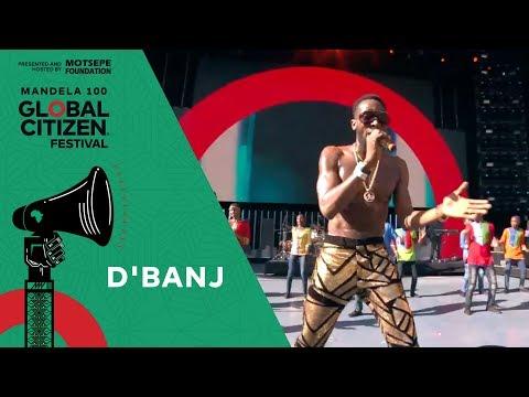 "D'banj Performs ""Emergency"" | Global Citizen Festival: Mandela 100"