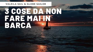 3 Cose Da Non Fare MAI In Barca