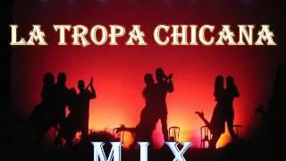 La Tropa Chicana super mix~1