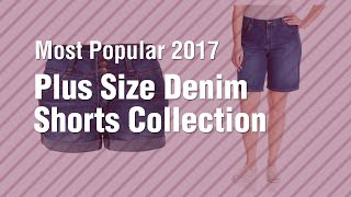 Plus Size Denim Shorts Collection // Most Popular 2017