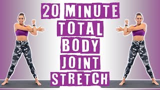 20 Minute Total Body Joint Stretch by Sydney Cummings