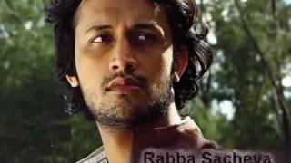 Rabba Sacheya ( English subtitles ) by Atif Aslam