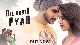 Dil Dosti Pyar | The Heart Touching Story | Naughty World | Ft.Manjeet Sannan