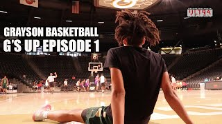 Grayson Basketball | G's Up - EPISODE 1