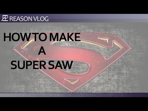 How to create a Super Saw <br/> Reason 10 <br/> Reason Vlog
