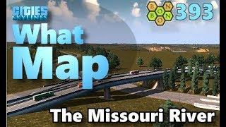 Cities Skylines - What Map - Map Review 393 - The Missouri River, ND