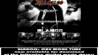 BLANCO I'M SORRY