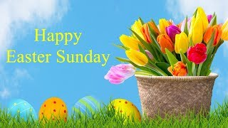 Happy Easter Sunday Quotes, Wishes Blessings Messages