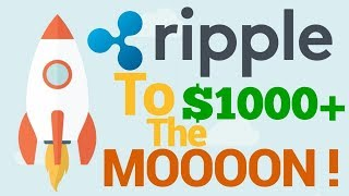 Ripple XRP To Hit $1000+ Here Are The Hard Hitting Facts! - Ripple XRP News - Ripple XRP Price