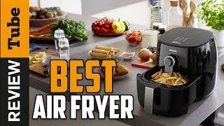 ✅Air Fryer: Best Air Fryers 2021 (Buying Guide)