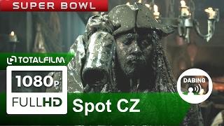 Piráti z Karibiku: Salazarova pomsta (2017) CZ dabing HD Super Bowl spot