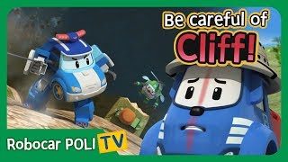 Be careful of the Cliff!   Robocar Poli Clips