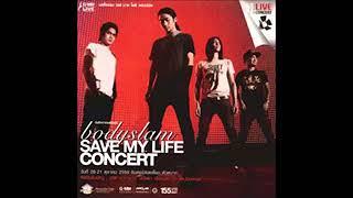 Break5 - Bodyslam Save my Life Concert [Official Audio]