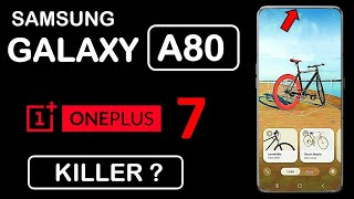 Samsung Galaxy A80 - Price In India | Specs | Camera | Battery | Performance | OnePlus 7 Killer?
