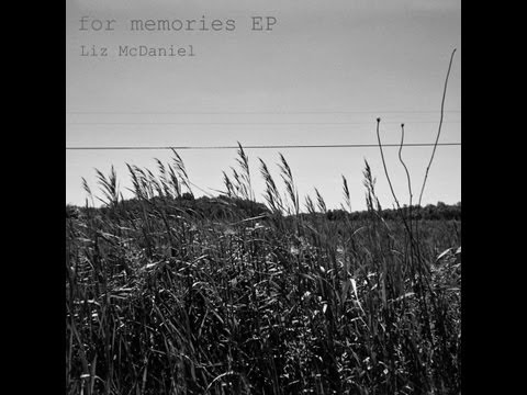 for memories - Liz McDaniel (original song)