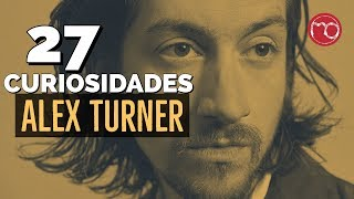 Datos Curiosos De Alex Turner