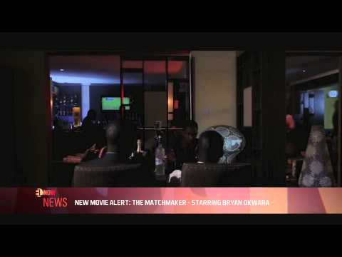NEW MOVIE ALERT: THE MATCHMAKER STARRING BRYAN OKWARA - EL NOW News