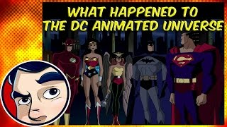 What happened to the DC Animated Universe? - Know Your Universe