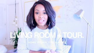Our LIVING ROOM TOUR & DECOR TIPS | Yolanda Renee