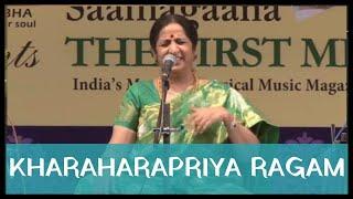 Aruna Sairam - Kharaharapriya Ragam (Navarasa Sangeethotsava 6th Annual Music Festival 2015)