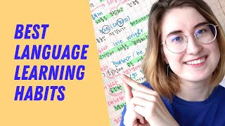 Language Learning Habits For Success (I Wish I Knew Earlier!)
