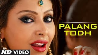 Palang Todh - Full Song Video - Singh Saab The Great