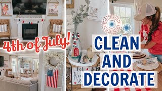 🇺🇸 4TH OF JULY CLEAN & DECORATE WITH ME 2020 | PATRIOTIC FARMHOUSE HOME DECORATING IDEAS!
