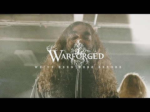 WARFORGED - We've Been Here Before [Official Music Video 2019] online metal music video by WARFORGED