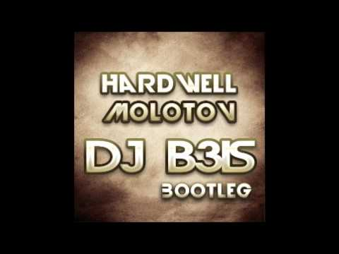 Hardwell - Molotov (Dj B3is Bootleg)