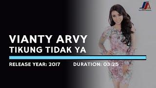 Vianty Arvy - Tikung Tidak Ya (Lyric)