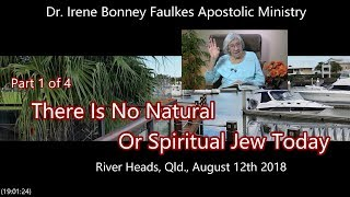 (Part 1 of 4) There Is No Natural Or Spiritual Jew Today