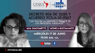 """Conversatorio sobre el Decreto 806 de 2020 """"Tics en la gestión judicial""""."""