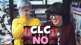 CLC (씨엘씨) - NO ★ MV REACTION