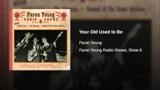Your Old Used to Be