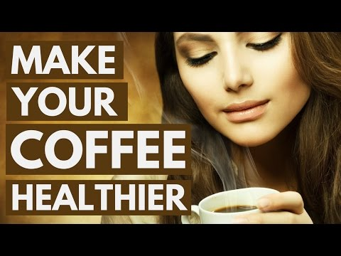 Video 5 Ways to Make Your Coffee Healthier