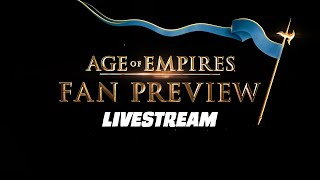 Age of Empires: Fan Preview Livestream by GameSpot