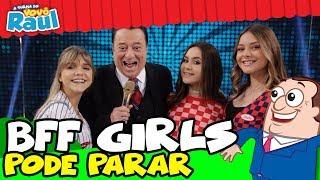 Bff Girls Cantam Pode Parar Na Turma Do Vovo Raul
