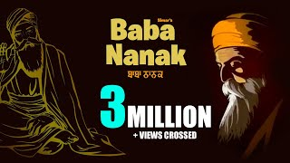 Baba Nanak (Full Video) | Simar Gill | New Punjabi Songs
