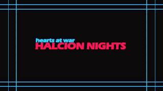 Hearts At War - Halcion Nights [Demo Version]