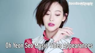 Oh Yeon Seo Music Video Appearances