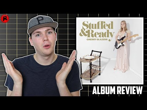 Cherry Glazerr – Stuffed & Ready | Album Review (FFO Wolf Alice, Alvvays, Rock)