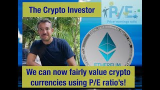 how much is Ethereum worth? Calculating P/E ratio's for Crypto DEFI